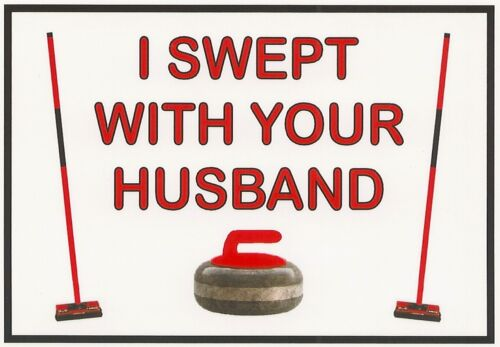 Refrigerator Magnet - 2 1/2 X 3 1/2 inches - Curling - I Swept With Your Husband