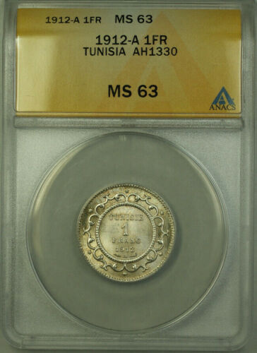 1912-A Tunisia AH1330 1 Franc Coin ANACS MS 63 KM#238