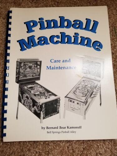 Pinball Machine Care and Maintenance by Kamoroff, 2001 Book