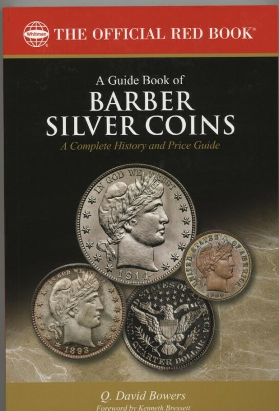 GUIDE BOOK OF BARBER SILVER COINS