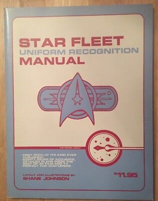 Star Fleet Uniforms ( STAR TREK STAR FLEET UNIFORM RECOGNITION MANUAL 78 PAGES FIRST PRINTING 1985 )