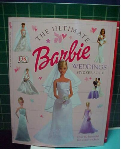 The Ultimate BARBIE WEDDINGS Sticker Book by DK Publishing