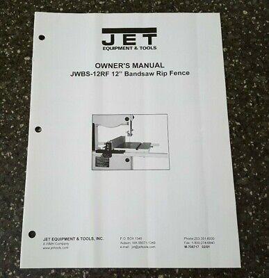 Jet Jwbs-12rf Band Saw Rip Fence Operators Manual Orginal M-708717