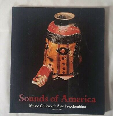 SOUNDS OF AMERICA SOUTH AMERICA ART LARGE FORMAT ART BOOK CATALOGUE