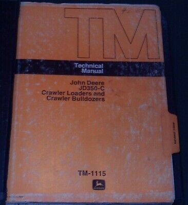 John Deere Jd-350c 350c Dozer Technical Service Shop Repair Manual Book Tm1115