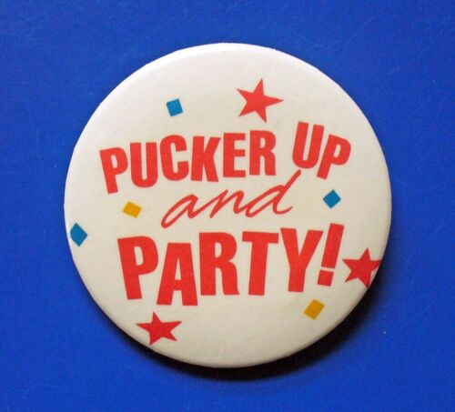 Hallmark BUTTON PIN New Years Vintage PUCKER UP & PARTY! Holiday Pinback