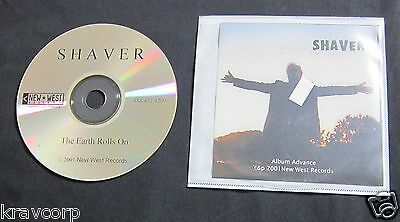 SHAVER �THE EARTH ROLLS ON� 2001 ADVANCE CD