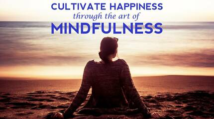 Cultivate Happiness Through The Art Of Mindfulness Seminar