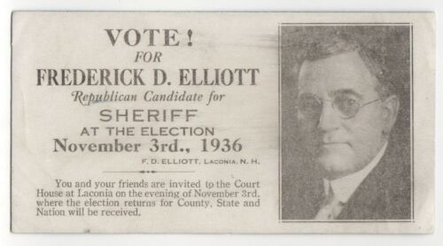 1936 LACONIA NEW HAMPSHIRE Political Blotter FREDERICK ELLIOTT Sheriff NH County