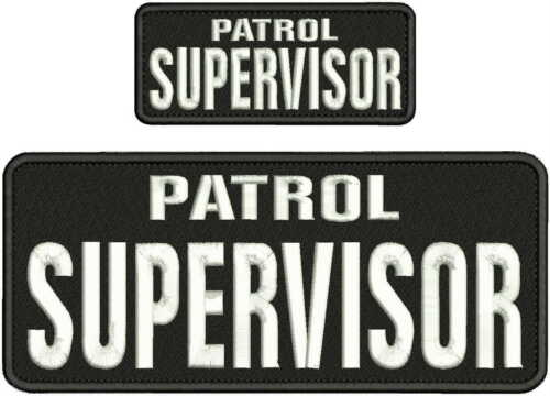 PATROL SUPERVISOR EMBROIDERY PATCH 4X10 & 2X5 HOOK ON BACK  BLK/WHITE