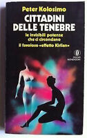 Peter Kolosimo Cittadini Delle Tenebre Oscar Mondadori -  - ebay.it