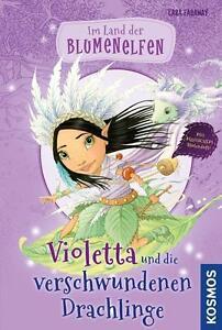 Kosmos Verlag 145036 Blumenelfen 2: Violetta u.d. Drachlinge