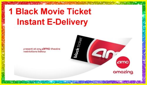 1 Black Movie Ticket  AMC Theaters. Delivered Instantly