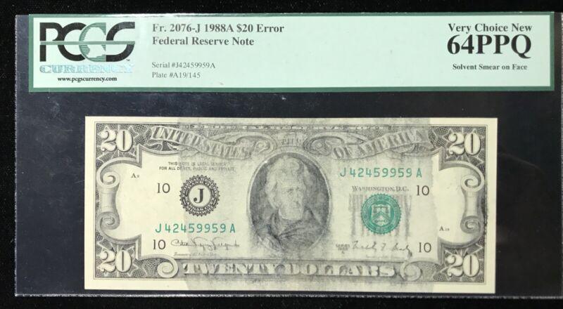 1988A $20 FEDERAL RESERVE NOTE ERROR MAJOR SOLVENT SMEAR PCGS 64PPQ