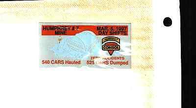 1 Nice Humphrey  Misprint   Consol Coal Co Coal Mining Stickers   316