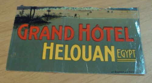 "VTG/Antique AD-TRAVEL Luggage DECAL/Sticker~""GRAND HOTEL Helouan EGYPT"""