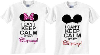 Mickey ears and Minnie ears i Cant Keep Calm It's My Birthday matching tshirt  ()