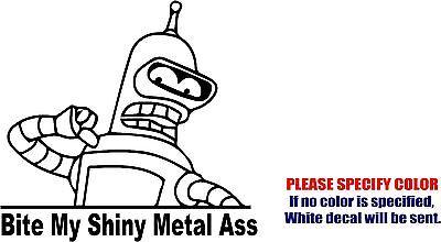 "Bender Fantasy Futurama #6 Decal Sticker Funny Vinyl Car Window Bumper Truck 6"""