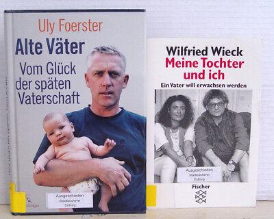 Alte Väter: Vom Glück der späten Vaterschaft; Uly Foerster / Meine Tochter und i ()