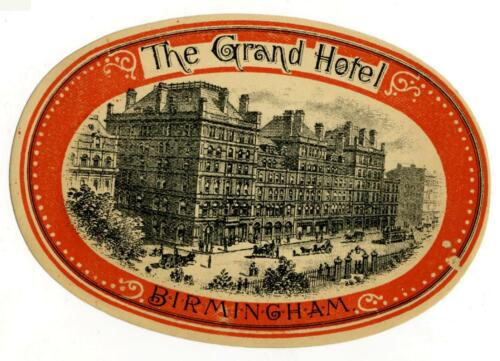 Grand Hotel ~BIRMINGHAM ENGLAND~ Historic & Scarce EARLY Luggage Label, c 1885