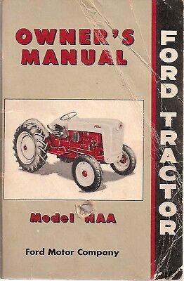 Ford Naa Tractor Original Owners Manual 1952