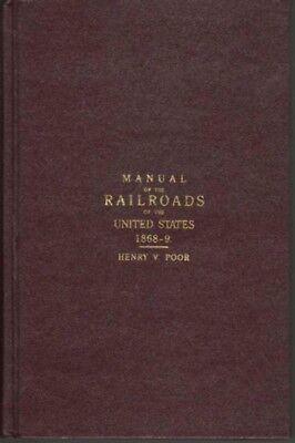 POOR'S MANUAL OF THE RAILROADS  1868-69  HARDCOVER REPRINT