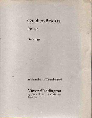 HENRI GAUDIER-BRZESKA - EXHIBITION OF DRAWINGS 1966 - FULLY ILLUSTRATED