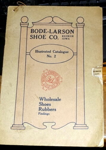 Rare early Bode Larson Illustrated No 2 Shoes Rubbers Findings Catalog keokuk nr