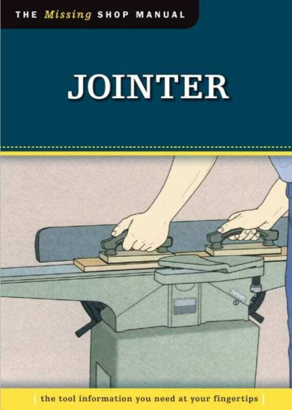 The Jointer & Planer- The Missing Shop Manual 1302