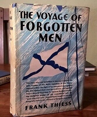 The Voyage Of Forgotten Men Frank Thiess Russo Japanese War
