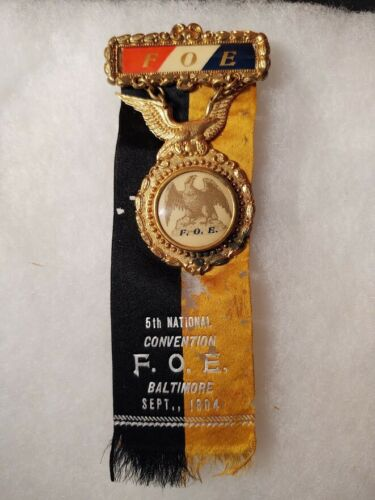 1904 FRATERNAL ORDER OF EAGLES F.O.E. BADGE MEDAL ENAMEL READING Sept CONVENTION