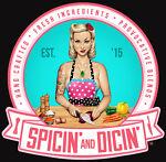 Spicin' & Dicin'