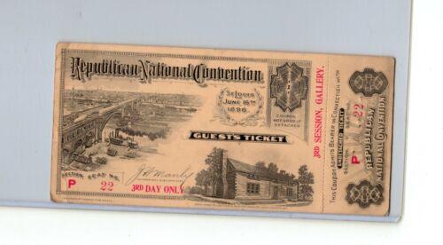 1896 REPUBLICAN NATIONAL CONVENTION TICKET PASS PRESIDENT WILLIAM MCKINLEY