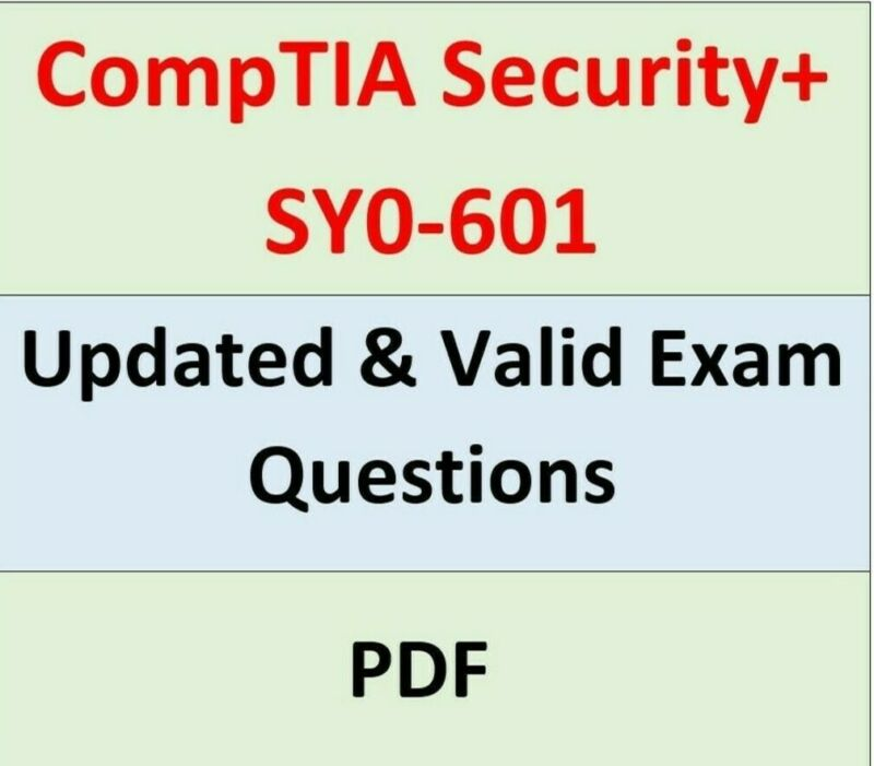 CompTIA Security+ SY0-601 Real Exam Total 265 Questions with Answers Guarantee