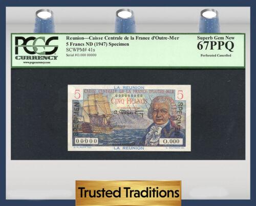 """Tt Pk 41s 1947 Reunion 5 Francs """"bougainville"""" """"specimen"""" Pcgs 67 Ppq Superb"""