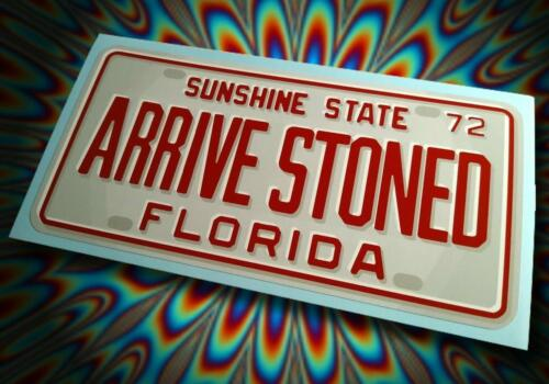 Vintage Style Florida ARRIVE STONED License Plate Sticker ☀ Circa 1972 ☀