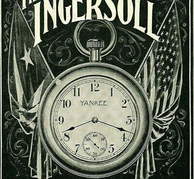 1898 Ingersoll YANKEE American Flag Dollar Pocket WATCH Paper Jewelry Ad 4852