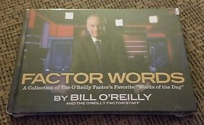Factor Words A Collection of the Bill O'Reilly Favorite of the Day SEALED