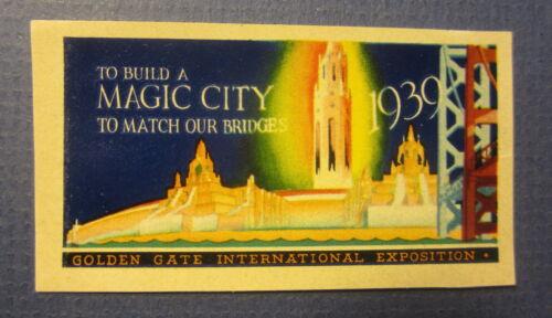1939 San Francisco Golden Gate EXPO - Stamp / Label - Build a Magic City