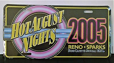 Reno Nevada Hot August Nights 2005 Commemorative License Plate  FREE SHIPPING !!
