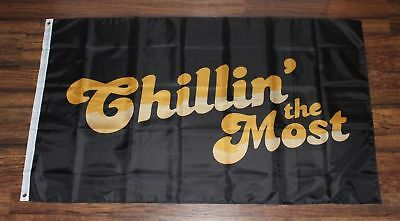 Chillin' the Most Banner Flag Chilling Kid Rock 3' x 5' USA Shipper Chillin New