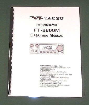 Yaesu FT-2800M Instruction Manual -  Premium Card Stock Covers & 28 LB Paper!. Buy it now for 18.95