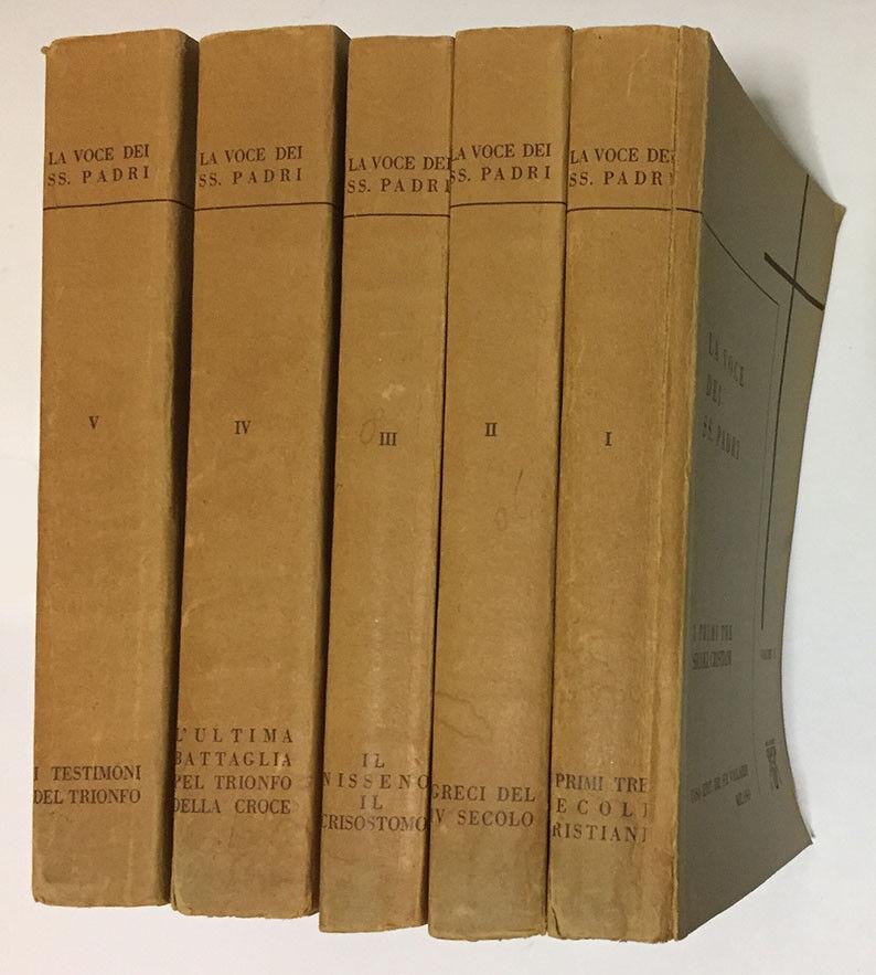LA VOCE DEI SS. PADRI - 5 VOLUMI - VALLARDI 1912-1947-1947-1931-1932