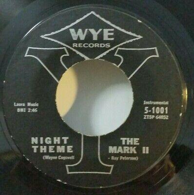 Mark II WYE 5-1001 NIGHT THEME (GREAT ROCK N ROLL 45) OBO / PLAYS LIKE A NEW!!](Rock N Roll Theme)