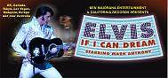 ELVIS - IF I CAN DREAM — STARRING MARK ANTHONY tickets wanted Adelaide CBD Adelaide City Preview