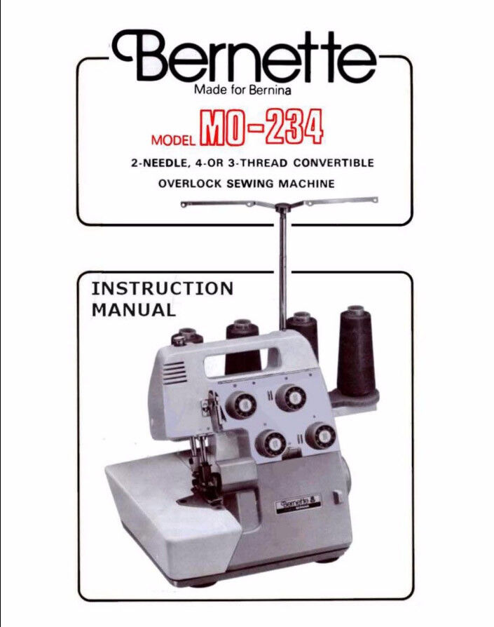 Bernina BERNETTE MO-234 SERGER INSTRUCTION Book / OPERATING