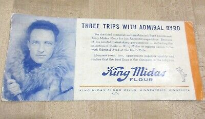 Vintage Ink Blotter King Midas Flour Three Trips with Admiral Byrd >