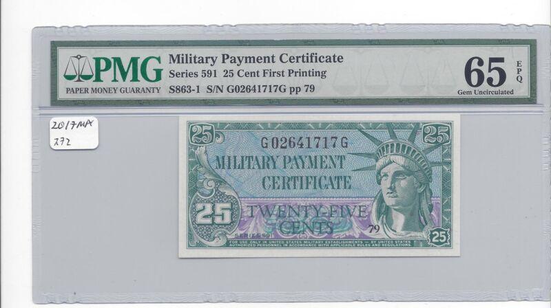 MPC Series 591  25 Cents   PMG 65EPQ  GEM  UNC