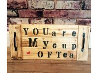 """HANDMADE RUSTIC WOODEN TRAY """"YOU ARE MY CUP OF TEA"""" QUIRKY PRESENT"""