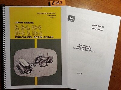 John Deere B B-a Fb-b Df-b Dr-a End-wheel Grain Drill Operator Manual 68 Parts